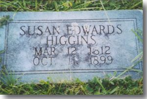 Susan Edwards Higgins  Gravestone